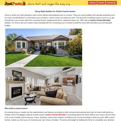 Hiring Right Builders for Stylish... - justpaste.it