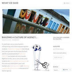 Building a culture of agency…