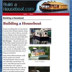 Building a Houseboat - Build a Houseboat