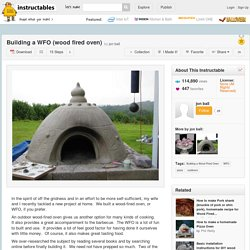 Building a WFO (wood fired oven)