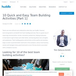 10 Quick And Easy Team Building Activities