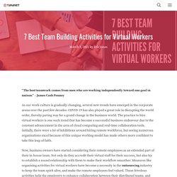 7 Best Team Building Activities for Virtual Workers