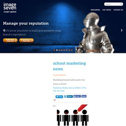 Building brand advocates for your school