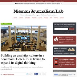 Building an analytics culture in a newsroom: How NPR is trying to expand its digital thinking