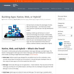 Building Apps: Native, Web, or Hybrid?