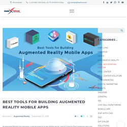 Best Tools for Building Augmented Reality Mobile Apps