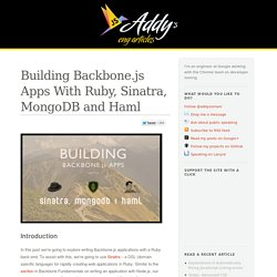 Building Backbone.js Apps With Ruby, Sinatra, MongoDB and Haml