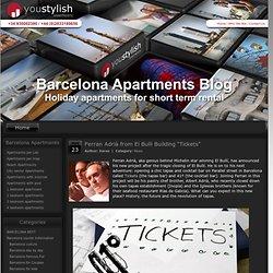 """Ferran Adrià from El Bulli Building """"Tickets"""""""