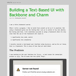 Building a Text-Based UI with Backbone and Charm