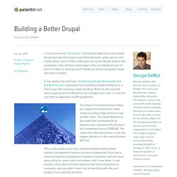Building a Better Drupal