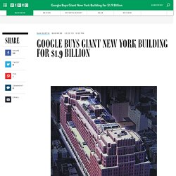 Google Buys Giant New York Building for $1.9B