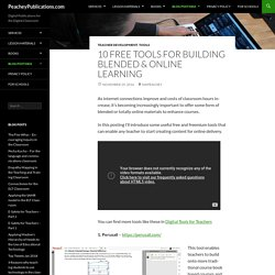 10 Free Tools for Building Blended & Online Learning