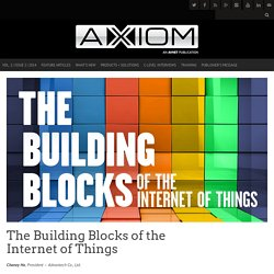The Building Blocks of the Internet of Things - AXIOM