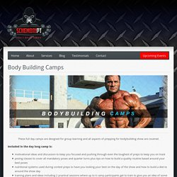 Schembript Body Building Camps for Motivational ideas & Training