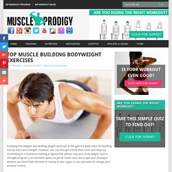 Top Muscle Building Bodyweight Workouts