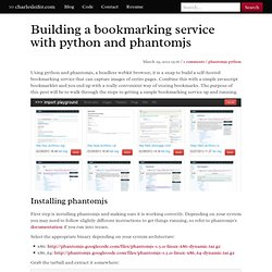 Building a bookmarking service with python and phantomjs