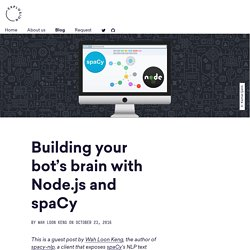 Building your bot's brain with Node.js and spaCy