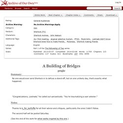 A Building of Bridges - Chapter 1 - pengke - Sherlock