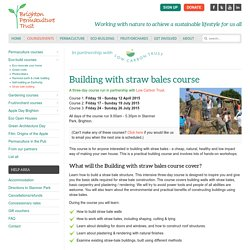 Straw bale building - Brighton Permaculture Trust