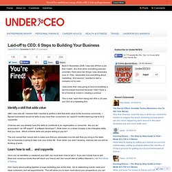 Laid-off to CEO: 6 Steps to Building Your Business | Under30CEO