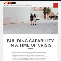 Building capability in a time of crisis – The Edvisor
