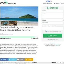 texte de la pétition: Say NO to building a causeway to Maria Islands Nature Reserve