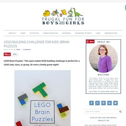 LEGO Building Challenge for Kids: Brain Puzzles - Frugal Fun For Boys and Girls