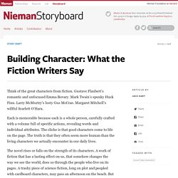 Building Character: What the Fiction Writers Say - Nieman Storyboard