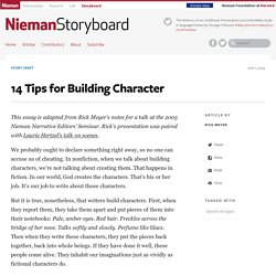 14 Tips for Building Character - Nieman Storyboard