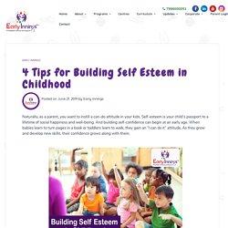 Tips for Building Self Esteem in Childhood