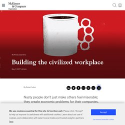 Building the civilized workplace