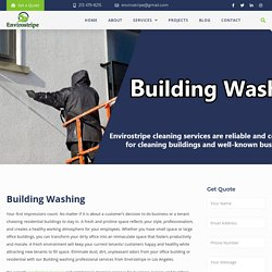 Building Washing Los Angeles, House Cleaning – EnviroStripe