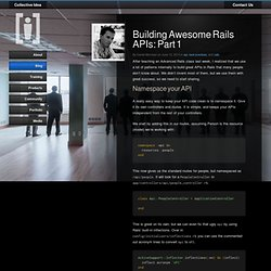 Building Awesome Rails APIs: Part 1