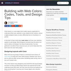 Building with Web Colors: Codes, Tools, and Design Tips