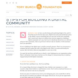 5 Tips for Building a Digital Community