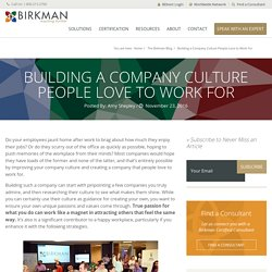 Building a Company Culture People Love to Work For