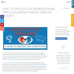 How To Carry Out Link Building Process When Competitive Analysis Yields Nil Results?