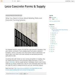 What You Need to Know about Building Walls and Concrete Forming Systems