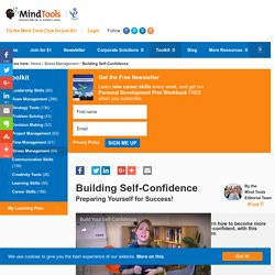 Building Self-Confidence - Stress Management Skills from Mind Tools