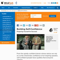 Building Self-Confidence - Prepare Yourself for Success - Stress Management Skills from Mind Tools