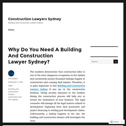 Why Do You Need A Building And Construction Lawyer Sydney? – Construction Lawyers Sydney