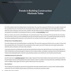 Trends in Building Construction Methods Today