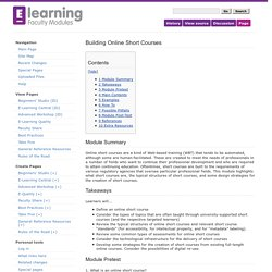Building Online Short Courses - E-Learning Faculty Modules