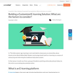 Building a Customized E-learning Solution: What are the factors to consider?