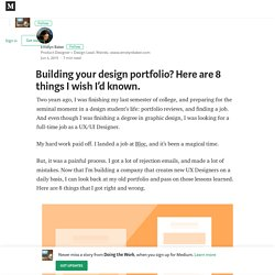 Building your design portfolio? Here are 8 things I wish I'd known. — Doing the Work