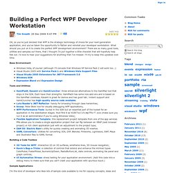 Building a Perfect WPF Developer Workstation - Tim Sneath