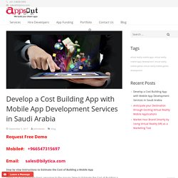 Develop a Cost Building App with Mobile App Development Services in Saudi Arabia