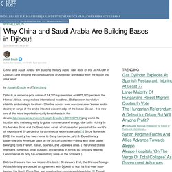 Why China and Saudi Arabia Are Building Bases in Djibouti