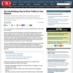25 Link-Building Tips to Drive Traffic to Your Website CIO