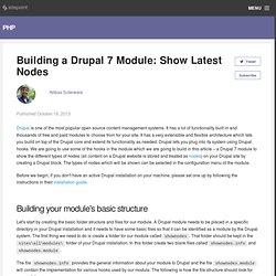 Building a Drupal 7 Module: Show Latest Nodes